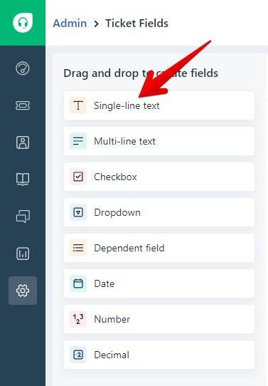 Create New Single-Line Text Ticket Field in Freshdesk