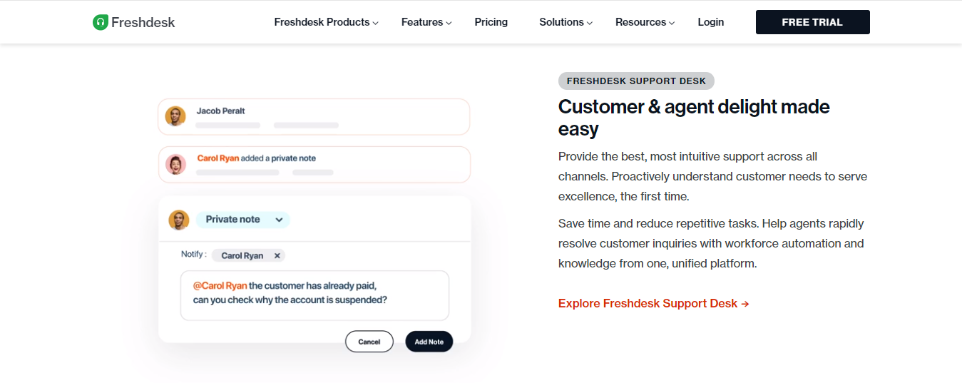 Customer and Agent Delight Made Easy with Freshdesk