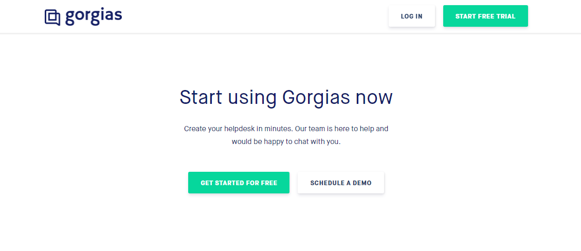 Start Using Gorgias Now